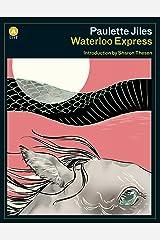 Waterloo Express Paperback