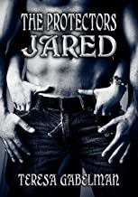 Jared (The Protectors Series) Book #2
