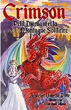 Petit Diamant et la Montagne Solitaire (French Edition)