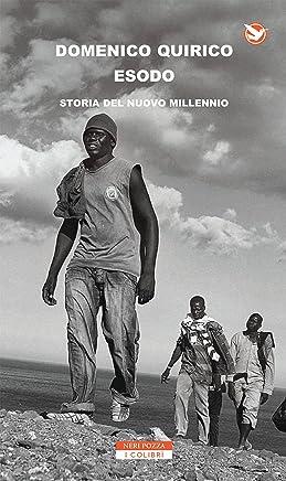Esodo: Storia del nuovo millennio