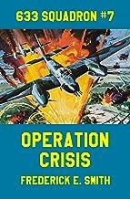 Operation Crisis (633 Squadron Book 7)