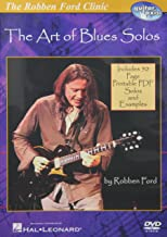 The Robben Ford Clinic: The Art of Blues Solos