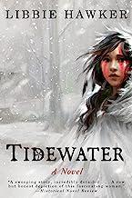 Tidewater: A Novel (English Edition)
