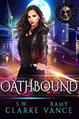 Oathbound: An Urban Fantasy Epic Adventure (Mortality Bound Book 2) Kindle Edition