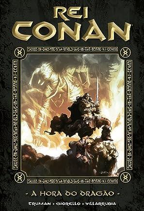 Rei Conan. A Hora do Dragão - Volume 3