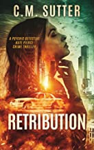 Retribution: A Paranormal Thriller (Psychic Detective Kate Pierce Crime Thriller Series Book 1)