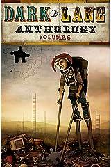 Dark Lane Anthology: Volume Six (Dark Lane Anthologies Book 6) Kindle Edition