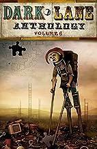 Dark Lane Anthology: Volume Six