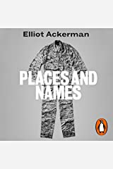 Places and Names: On War, Revolution and Returning Audible Audiobook