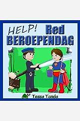 Help! Red Beroependag: Interactief Prentenboek met leuke spelletjes voor 3 tot 8 jarigen. Vind de juiste spullen voor de beroepen zoals Astronaut, Politie ... Dokter, Piloot, Acteur. (Dutch Edition) Kindle Ausgabe