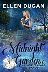 Midnight Gardens (Daughters Of Midnight Book 1) Kindle Edition
