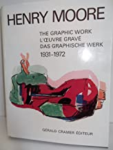 Henry Moore: 1931-72 v. 1: Catalogue of Graphic Work