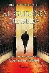 El gusano de seda (Cormoran Strike 2) (Spanish Edition) Kindle Edition