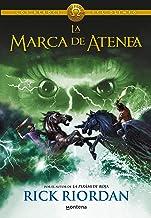 La marca de Atenea / The Mark of Athena: 3 (Los héroes del Olimpo / The Heroes of Olympus)