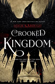 Crooked Kingdom (Six of Crows Book 2): A Sequel to Six of Crows (English Edition)