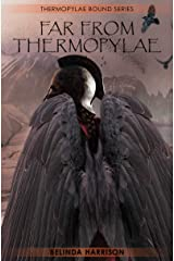 Far From Thermopylae (Thermopylae Bound Series Book 5) Kindle Edition