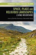 Space, Place and Religious Landscapes: Living Mountains