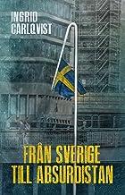Från Sverige till Absurdistan (Swedish Edition)