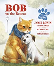 Bob to the Rescue: An Illustrated Picture Book
