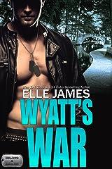 Wyatt's War (Hearts & Heroes Book 1) Kindle Edition