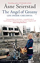 The Angel Of Grozny: Life Inside Chechnya (English Edition)