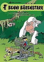 Benni Bärenstark Bd. 14: Auf den Spuren des weißen Gorillas (German Edition)