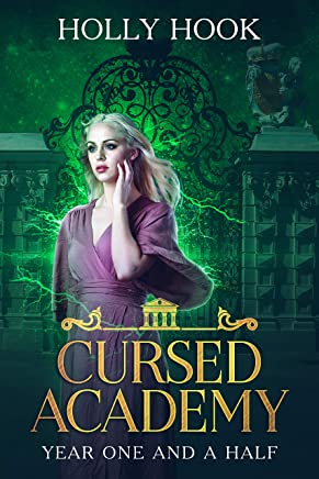 Cursed Academy (Year One and a Half)[A Teen Academy Romance]