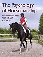 The Psychology of Horsemanship: Understanding the Horse and You