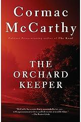 The Orchard Keeper (Vintage International) Kindle Edition