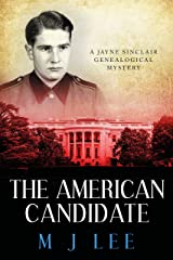 The American Candidate (Jayne Sinclair Genealogical Mysteries Book 3) Kindle Edition