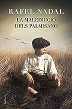 La maledicció dels Palmisano (Catalan Edition)