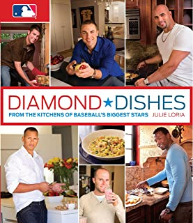 Diamond Dishes: From The Kitchens Of Baseball's Biggest Stars