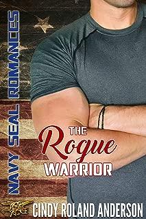 The Rogue Warrior: Navy SEAL Romances 2.0