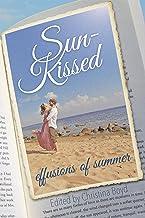 Sun-Kissed: Effusions of Summer