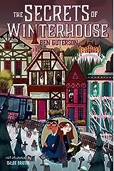 The Secrets of Winterhouse Kindle Edition