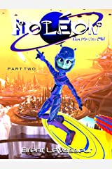 Aoleon The Martian Girl: Part 2 - The Luminess of Mars (An Exciting and Funny Middle Grade Science Fiction Adventure) Kindle Edition