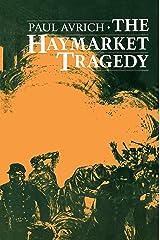 The Haymarket Tragedy Kindle Edition