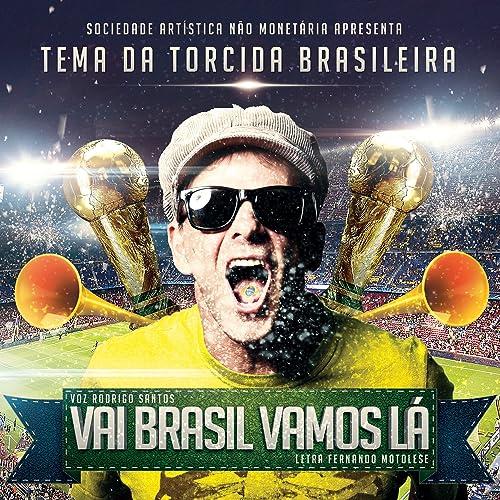 Vai Brasil Vamos Lá