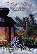 A Lighted Lamp: Scenes of Christmas Through Time