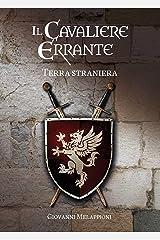 Il cavaliere errante - Terra straniera Formato Kindle