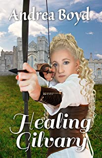 Healing Gilvary (The Kingdoms of Kearnley Book 2)