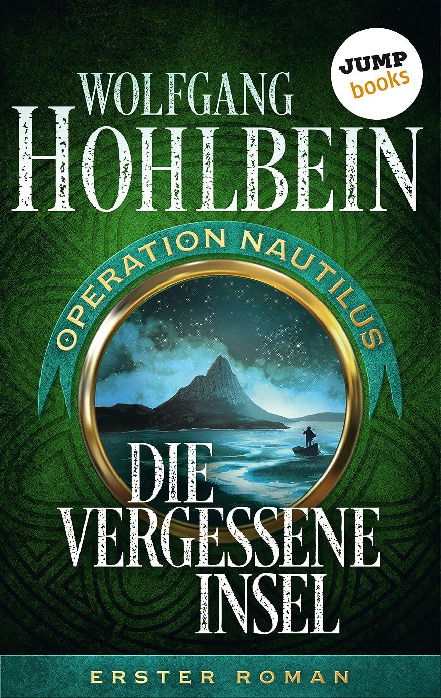 海峡ひも告白放射能Die vergessene Insel: Operation Nautilus - Erster Roman (Operation Nautilus-Reihe 1) (German Edition)