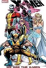 X-Men: We Are The X-Men (Uncanny X-Men (1963-2011))