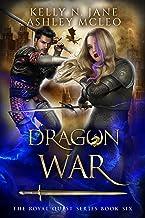 Dragon War: A Dragon Shifter Fantasy Adventure (The Royal Quest Book 6)