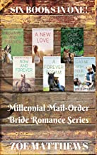 Millennial Mail-Order Bride Romance Series Boxset:  Six Books in One!: A Sweet Western Contemporary Romance Series