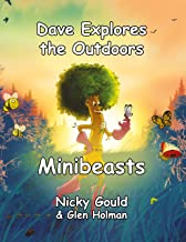 Dave Explores the Outdoors... Minibeasts