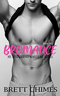 Bromance: My Best Friend Wants Me Series