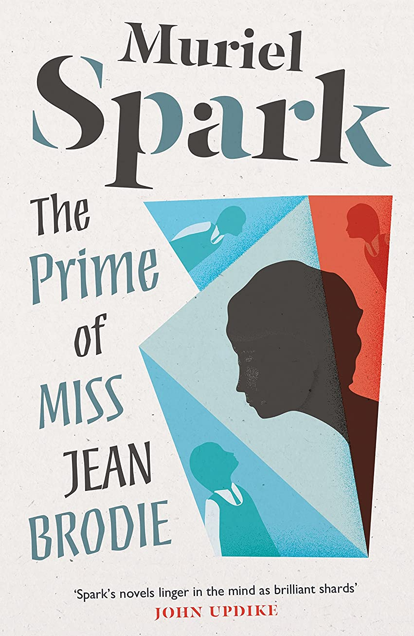 失敗発行する独占The Prime of Miss Jean Brodie (English Edition)
