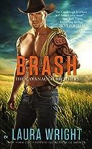Brash (The Cavanaugh Brothers Book 3)