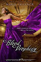 Blood Prophecy (Blood Hunters Book 4)